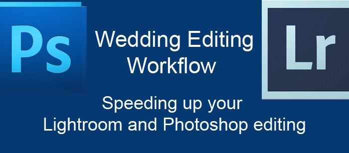 Speed Up Lightroom and Photoshop wedding editing - Walton Hall Wakefield August 8th | Chris Chambers Training